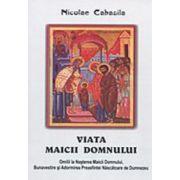 Viata Maicii Domnului - Nicolae Cabasila