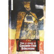 Viata si domnia lui Constantin Voda Brancoveanu
