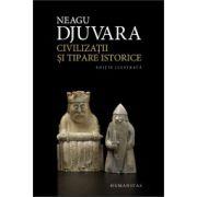 Civilizatii si tipare istorice. Un studiu comparat al civilizatiilor