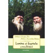 Lumina si faptele credintei