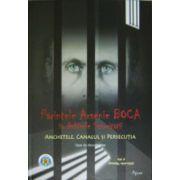 Parintele Arsenie Boca in arhivele Securitatii. Vol. 2. Anchetele, Canalul si persecutia (1950 – 1959)