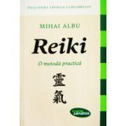 Reiki, o metoda practica