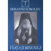 Serafim Sobolev, viata si minunile