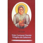 Viata cuvioasei starete Pelaghia din Zaharovo