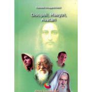 Discipoli, maestri, avatari