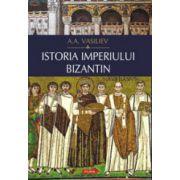 Istoria imperiului bizantin - A. A. Vasiliev