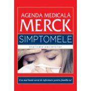 Simptomele explicate pacientilor. Agenda medicala Merck