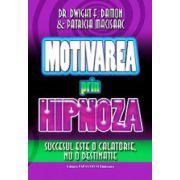 Motivarea prin hipnoza