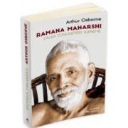 Ramana Maharshi. Calea cunoasterii supreme