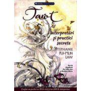 Tarot. Interpretari si practici secrete