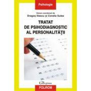 Tratat de psihodiagnostic al personalitatii