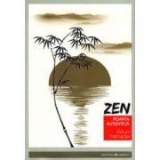 Zen, poarta autentica
