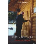 Ortodoxia, drumul regal