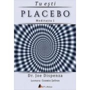 Tu esti placebo – meditatia 1 (CD audio)