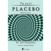 Tu esti placebo – meditatia 2 (CD audio)