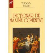 Dictionar de maxime comentat