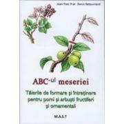 Taierile de formare si intretinere pentru pomi si arbusti fructiferi si ornamentali. ABC-ul meseriei