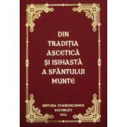 Din traditia ascetica si isihasta a Sfantului Munte