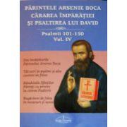 Cararea imparatiei si Psaltirea lui David. Vol. 4