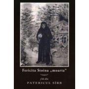 Fericita Stoina 'moarta'. File de Patericul Sirb