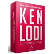 Ghidul tau de dezvoltare personala - Ken Lodi