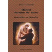 Sfantul Serafim de Sarov. Convorbirea cu Motovilov