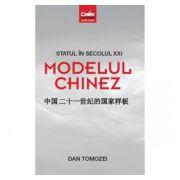 Statul in secolul XXI - Modelul chinez