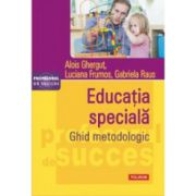 Educatia speciala. Ghid metodologic