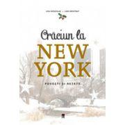 Craciun la New York: Povesti si retete