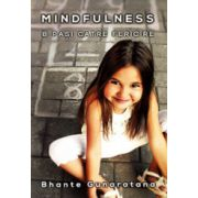 Mindfulness. 8 pasi catre fericire