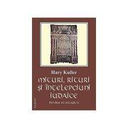 Mituri, rituri si intelepciuni iudaice. Privire etnologica
