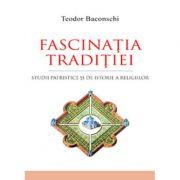 Fascinatia traditiei