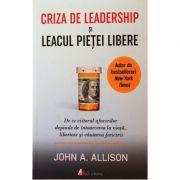 Criza de leadership si leacul pietei libere