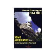 Homo americanus. O radiografie ortodoxa
