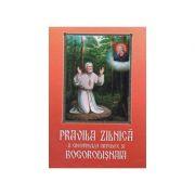 Pravila zilnica a crestinului ortodox si Bogorodisnaia (coperta cartonata)