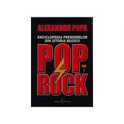 Enciclopedia premierelor din istoria muzicii Pop Rock. vol 1+2