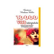 10000 de vise interpretate - dictionarul viselor de la A la Z