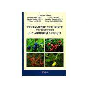 Tratamente naturiste cu tincturi din arbori si arbuşti