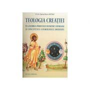 Teologia creatiei in gandirea parintelui Dumitru Staniloae si conceptiile cosmologice moderne
