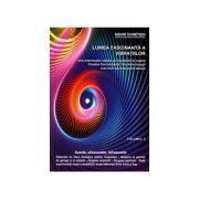 Lumea fascinantă a vibratiilor, volumul 4