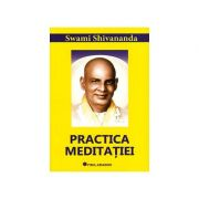 Practica meditaţiei