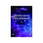Vindecarea vibrationala
