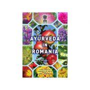 Ayurveda in Romania, volumul 1