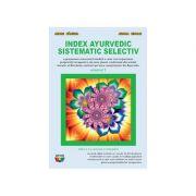 Index ayurvedic sistematic selectiv, vol. 2