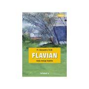 Flavian. Viata merge inainte. Vol. 2