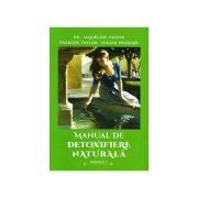 Manual de detoxifiere naturala - vol. 1