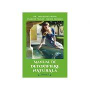 Manual de detoxifiere naturala, Vol. 2