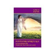 Povestiri spirituale extraordinare pline de talcuri ascunse