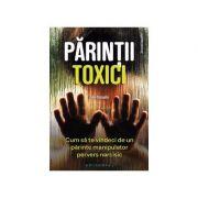 Parintii toxici. Cum sa te vindeci de un parinte manipulator pervers narcisic