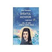 Sfantul Nichifor Leprosul Cel ce are cheile inimii mele